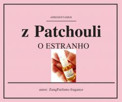 Perfume z PATCHOULI   05ml.   Este é para EXPERIMENTAR!